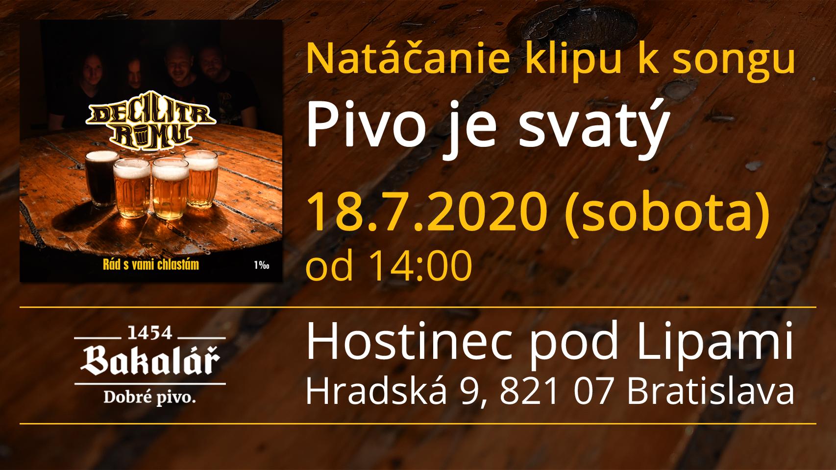 Natáčanie klipu - sobota 18.7. Hostinec Pod lipami, Hradská 9, Bratislava